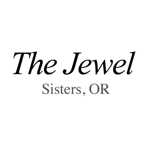 The Jewel in Sister, OR